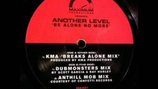 Another Level –Be Alone No More (Anthill Mob Mix)
