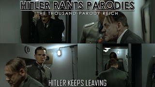 Hitler keeps leaving