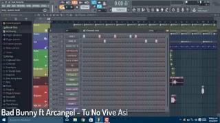 Bad Bunny Ft Arcangel - Tu No Vive Así (Remake O Pista) /+Flp/ By •Jhon Keiry Beatz•