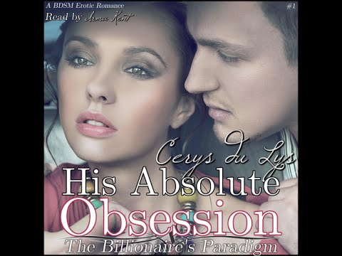 His Absolute Obsession (Audio Books Like Fifty Shades of Grey, Official First Trailer)