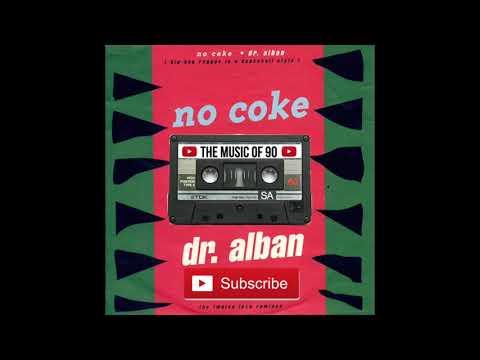 Dr. ALBAN - No Coke 1990 FULL ALBUM