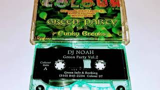 DJ Noah - Live At Green Party - 08.02.97