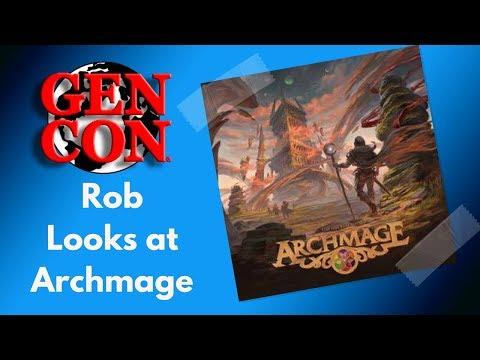 Gen Con 2018 - Rob Looks at Archmage