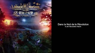 [Trad FR] Linked Horizon - Kakumei no Yoru ni (Rakuen e no Shingeki)