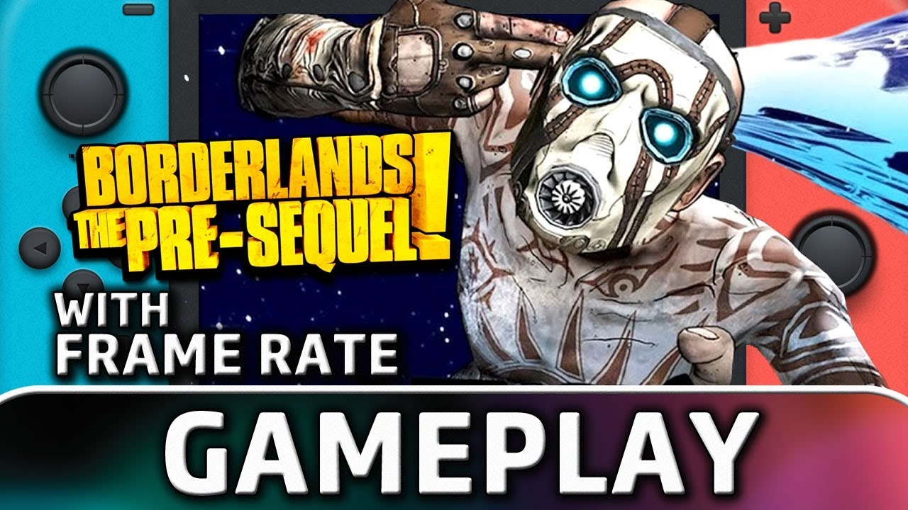 Borderlands: The Pre-Sequel | Nintendo Switch Gameplay and Frame Rate