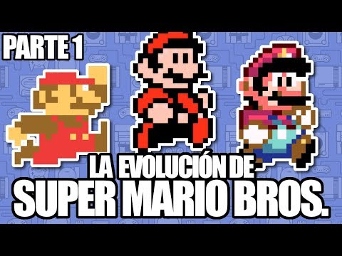 La Evolución de Super Mario - PARTE 1 - Leyendas & Videojuegos