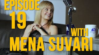 Ep19 With Special Guest Mena Suvari Full Episode