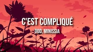 Dod, Minissia   C'est Compliqué (ParolesLyrics)
