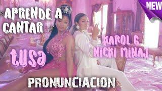 KAROL G, Nicki Minaj - Tusa ( Letra- Pronunciacion) PP