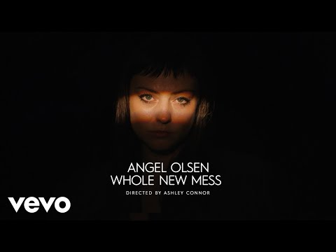 Angel Olsen || Whole New Mess