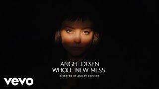 "Angel Olsen – ""Whole New Mess"""