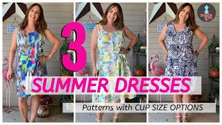 3 DRESS PATTERNS To SEW For HOT WEATHER ~ With CUP SIZE OPTIONS