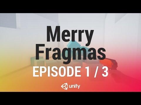 Merry Fragmas 3.0: Multiplayer FPS Foundation - Unity