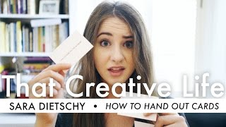 YOURE HANDING OUT BUSINESS CARDS WRONG | That Creative Life Ep.011