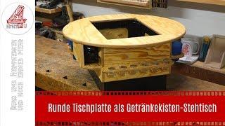 Runde Tischplatte als Getränkekisten-Stehtisch