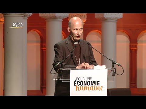 Pour une économie humaine avec Mgr Pierre d'Ornellas