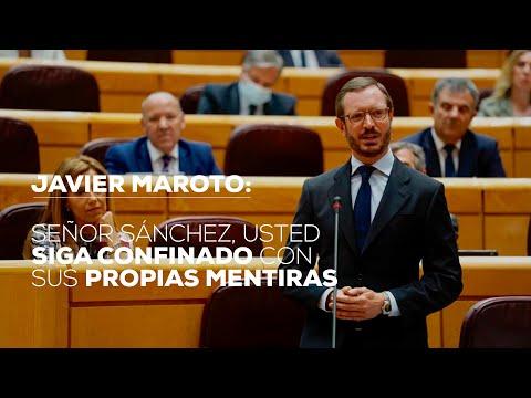 """Maroto: """"Señor Sánchez, usted siga confinado con sus propias mentiras"""""""