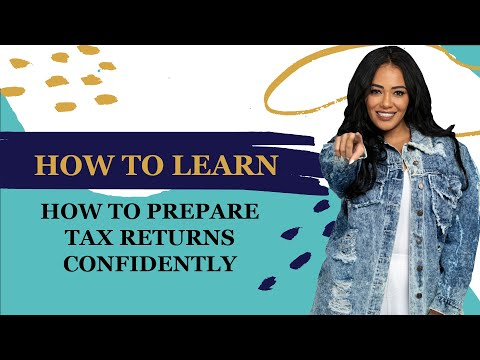 How to learn how to prepare tax returns confidently