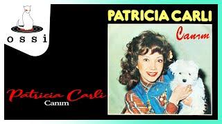 Patricia Carli / Canım