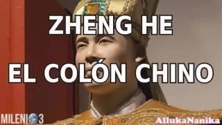 """Milenio 3   Zheng He: El """"Cristóbal Colón"""" Chino"""