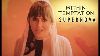 Within Temptation - Supernova