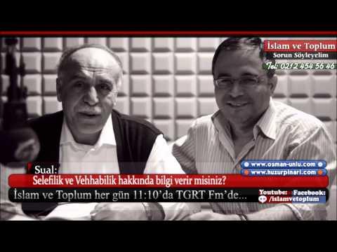 Osman Ünlü - Selefi ve Vehhabilik