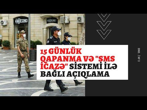 """15 günlük qapanma və """"SMS icazə"""" sistemi ilə bağlı AÇIQLAMA"""