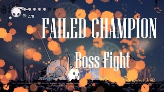 Hollow Knight [Failed Champion - Boss Fight] - Gameplay PC