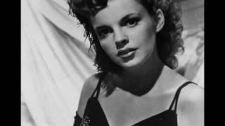 Judy Garland...I've Got You Under My Skin