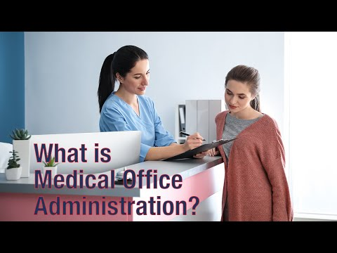 What is Medical Office Administration? - YouTube