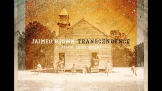 "Jaimeo Brown - ""This World Ain't My Home"""