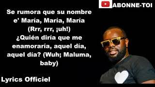 Maître Gims   Hola Señorita Feat Maluma (PAROLES)