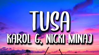 Karol G, Nicki Minaj - Tusa (Letra/Lyrics)
