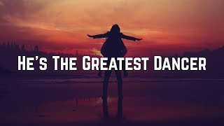 Sister Sledge - He's The Greatest Dancer (Lyrics)