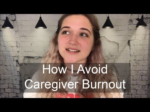 How I Avoid Caregiver Burnout