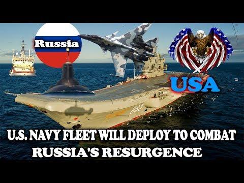 U.S. NAVY FLEET WILL DEPLOY TO COMBAT RUSSIA'S RESURGENCE || World News Radio