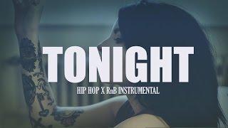 """Tonight"" Dope Hip Hop  / RnB Instrumental   Pore Muzic"