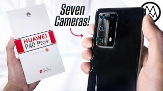 Huawei P40 Pro+ Unboxing - The 7 Camera Beast