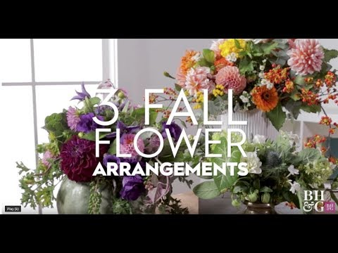 3 Fall Flower Arrangements | Made By Me Garden | Better Homes & Gardens