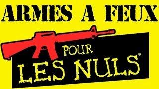 Armes à feux pour les nuls ou comment obtenir une arme en france
