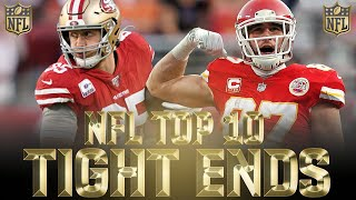 Top 10 Tight Ends in the NFL 2020
