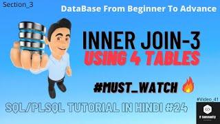 Inner Join SQL | Inner Join using 4 Tables | Inner Join using 4 table in SQL | Join in Hindi