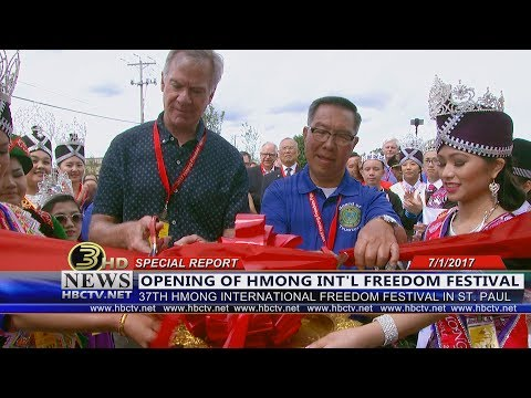 3 HMONG NEWS: Watch the opening of 37th Annual Hmong Int'l Freedom Festival.
