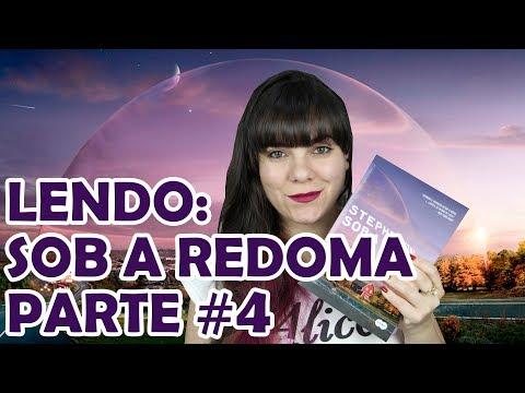 Sob a Redoma - Stephen King [DIÁRIO DE LEITURA] #4