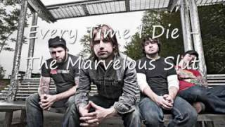 Every Time I Die - The Marvelous Slut + Lyrics