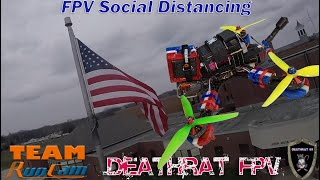 FPV Social Distancing with Capt Uno | Stay Safe and Fly alone | 10 feet or more !!