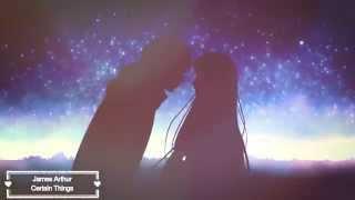 Nightcore -  Certain Things