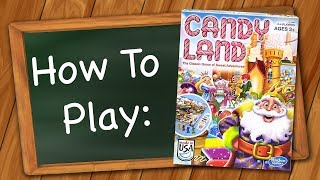 How to Play: Candy Land