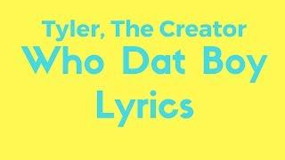Tyler, The Creator - Who Dat Boy Lyrics - BestOfLyrics