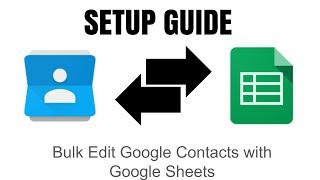 Bulk Edit Google Contacts with Google Sheets